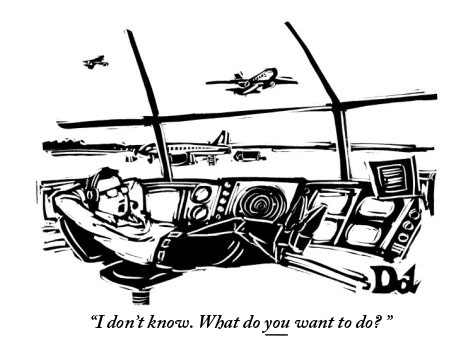 drew-dernavich-i-don-t-know-what-do-you-want-to-do-new-yorker-cartoon